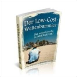 Low Cost Weltenbummler - Kostenlos Urlaub machen